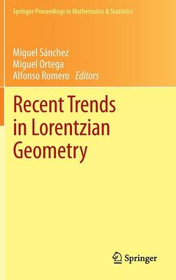 Recent Trends in Lorentzian Geometry - Springer Proceedings in Mathematics & Statistics 26 (Hardback)