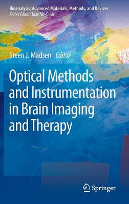 Optical Methods and Instrumentation in Brain Imaging and Therapy - Bioanalysis 3 (Hardback)