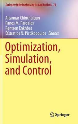 Optimization, Simulation, and Control - Springer Optimization and Its Applications 76 (Hardback)