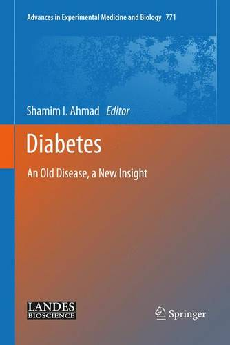 Diabetes: An Old Disease, a New Insight - Advances in Experimental Medicine and Biology 771 (Hardback)