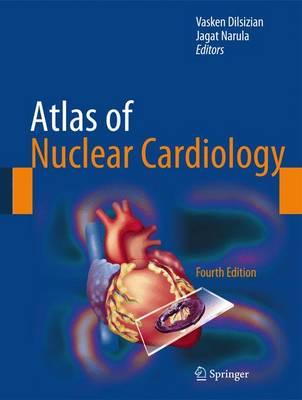 Atlas of Nuclear Cardiology (Hardback)