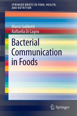 Bacterial Communication in Foods - SpringerBriefs in Food, Health, and Nutrition (Paperback)