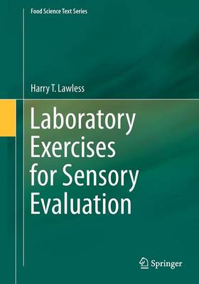 Laboratory Exercises for Sensory Evaluation - Food Science Text Series 2 (Paperback)