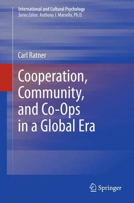 Cooperation, Community, and Co-Ops in a Global Era - International and Cultural Psychology (Hardback)