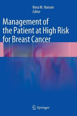 Management of the Patient at High Risk for Breast Cancer (Hardback)