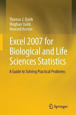 Excel 2007 for Biological and Life Sciences Statistics: A Guide to Solving Practical Problems (Paperback)