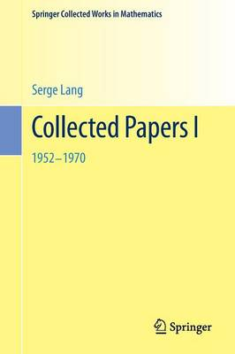 Collected Papers: I - Springer Collected Works in Mathematics (Paperback)