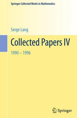 Collected Papers: IV - Springer Collected Works in Mathematics (Paperback)