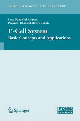 E-Cell System: Basic Concepts and Applications - Molecular Biology Intelligence Unit 118 (Hardback)