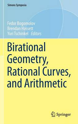 Birational Geometry, Rational Curves, and Arithmetic - Simons Symposia (Hardback)