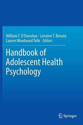 Handbook of Adolescent Health Psychology (Hardback)