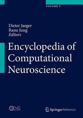 Encyclopedia of Computational Neuroscience - Encyclopedia of Computational Neuroscience (Hardback)