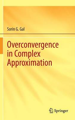 Overconvergence in Complex Approximation (Hardback)