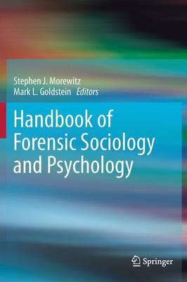 Handbook of Forensic Sociology and Psychology (Hardback)