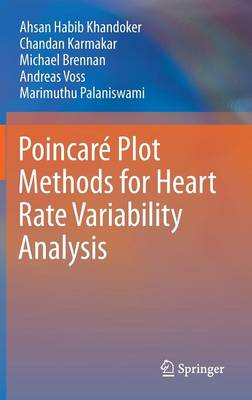Poincare Plot Methods for Heart Rate Variability Analysis (Hardback)