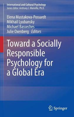 Toward a Socially Responsible Psychology for a Global Era - International and Cultural Psychology (Hardback)