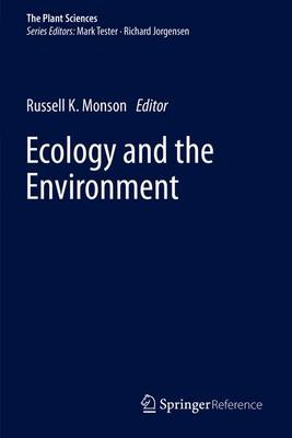 Ecology and the Environment - The Plant Sciences 8