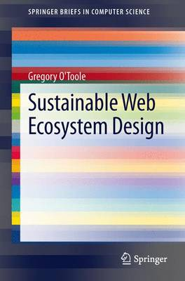 Sustainable Web Ecosystem Design - SpringerBriefs in Computer Science (Paperback)