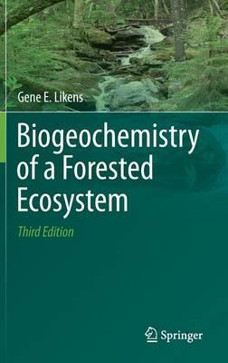 Biogeochemistry of a Forested Ecosystem (Hardback)