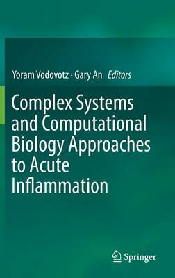 Complex Systems and Computational Biology Approaches to Acute Inflammation (Hardback)