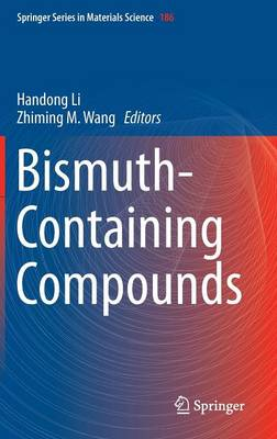 Bismuth-Containing Compounds - Springer Series in Materials Science 186 (Hardback)
