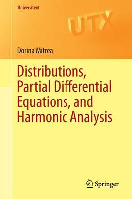 Distributions, Partial Differential Equations, and Harmonic Analysis - Universitext (Paperback)