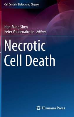 Necrotic Cell Death - Cell Death in Biology and Diseases (Hardback)