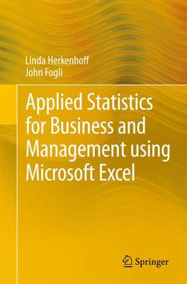 Applied Statistics for Business and Management using Microsoft Excel (Paperback)