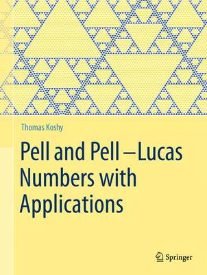 Pell and Pell-Lucas Numbers with Applications (Hardback)