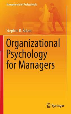 Organizational Psychology for Managers - Management for Professionals (Hardback)