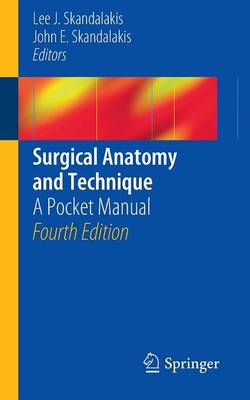 Surgical Anatomy and Technique: A Pocket Manual (Paperback)