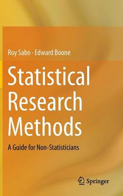 Statistical Research Methods: A Guide for Non-Statisticians (Hardback)