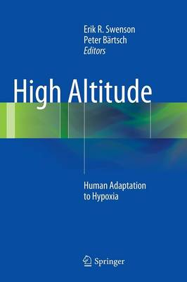 High Altitude: Human Adaptation to Hypoxia (Hardback)