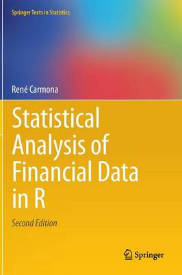 Statistical Analysis of Financial Data in R - Springer Texts in Statistics (Hardback)