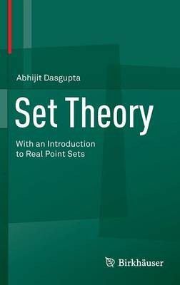 Set Theory: With an Introduction to Real Point Sets (Hardback)