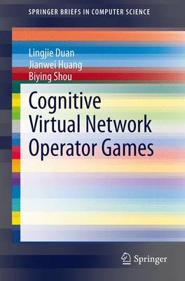 Cognitive Virtual Network Operator Games - SpringerBriefs in Computer Science (Paperback)