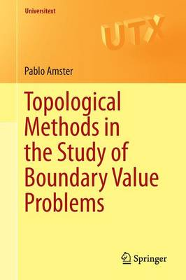Topological Methods in the Study of Boundary Value Problems - Universitext (Paperback)