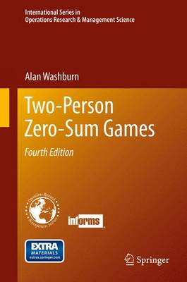 Two-Person Zero-Sum Games - International Series in Operations Research & Management Science 201 (Hardback)
