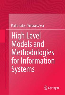 High Level Models and Methodologies for Information Systems (Hardback)