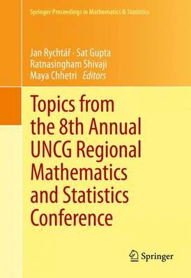 Topics from the 8th Annual UNCG Regional Mathematics and Statistics Conference - Springer Proceedings in Mathematics & Statistics 64 (Hardback)