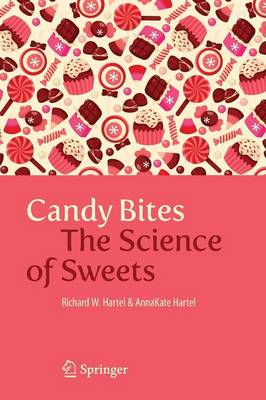 Candy Bites: The Science of Sweets (Paperback)