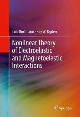 Nonlinear Theory of Electroelastic and Magnetoelastic Interactions (Hardback)