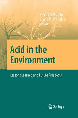 Acid in the Environment: Lessons Learned and Future Prospects (Paperback)