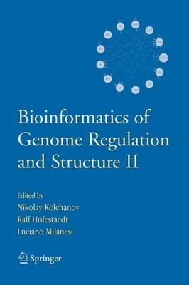 Bioinformatics of Genome Regulation and Structure II (Paperback)