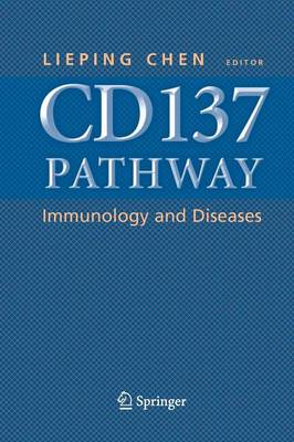 CD137 Pathway: Immunology and Diseases (Paperback)