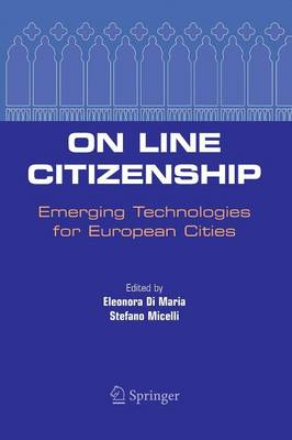 On Line Citizenship: Emerging Technologies for European Cities (Paperback)