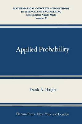 Applied Probability - Mathematical Concepts and Methods in Science and Engineering 23 (Paperback)