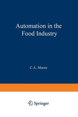 Automation in the Food Industry (Paperback)