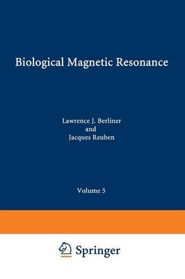 Biological Magnetic Resonance: Volume 5 - Biological Magnetic Resonance 5 (Paperback)