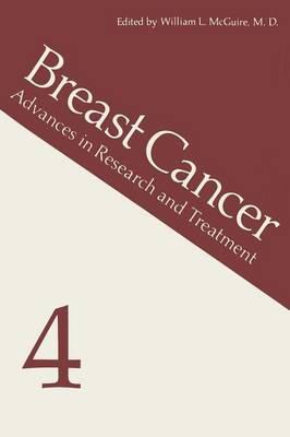 Breast Cancer 4: Advances in Research and Treatment (Paperback)
